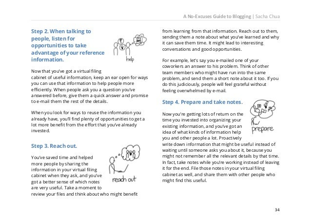 A No-Excuses Guide to Blogging   Sacha Chua Step 6. Review your organizational system and look for opportunities for relen...