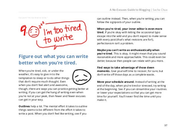A No-Excuses Guide to Blogging   Sacha Chua  Ask for feedback. It turns out that you don't have to write alone, and that y...