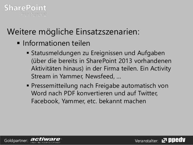 Veranstalter:Goldpartner: Weitere mögliche Einsatzszenarien:  Informationen teilen  Statusmeldungen zu Ereignissen und A...