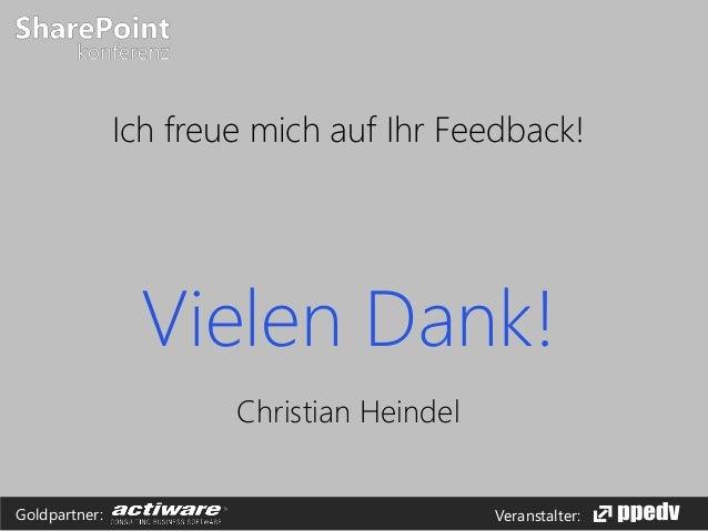 Veranstalter:Goldpartner: Vielen Dank! Christian Heindel Ich freue mich auf Ihr Feedback!