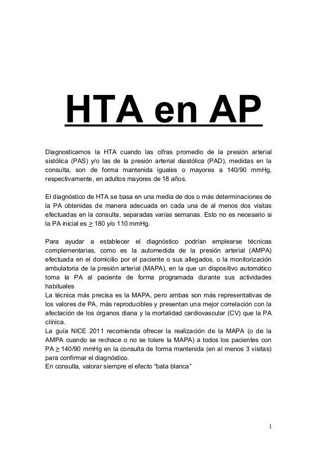 HTA en AP Diagnosticamos la HTA cuando las cifras promedio de la presión arterial sistólica (PAS) y/o las de la presión ar...
