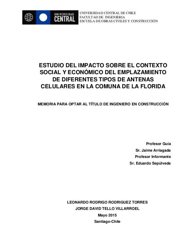 UNIVERSIDAD CENTRAL DE CHILE FACULTAD DE INGENIERIA ESCUELA DE ESCUELA DE OBRAS CIVILES Y CONSTRUCCIÓN ESTUDIO DEL IMPACTO...
