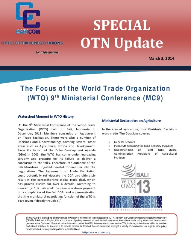 OFFICE OF TRADE NEGOTIATIONS    … for trade matters  SPECIAL OTNUpdate March 3,2014      The Focus of the Worl...
