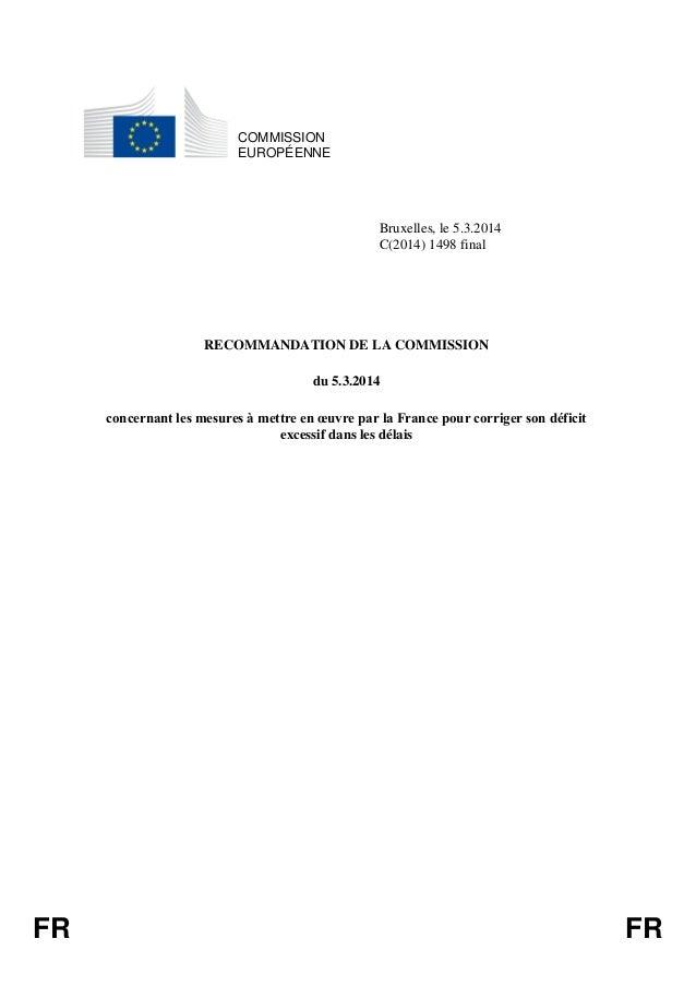 FR FR  COMMISSION  EUROPÉENNE  Bruxelles, le 5.3.2014  C(2014) 1498 final  RECOMMANDATION DE LA COMMISSION  du 5.3.2014  c...