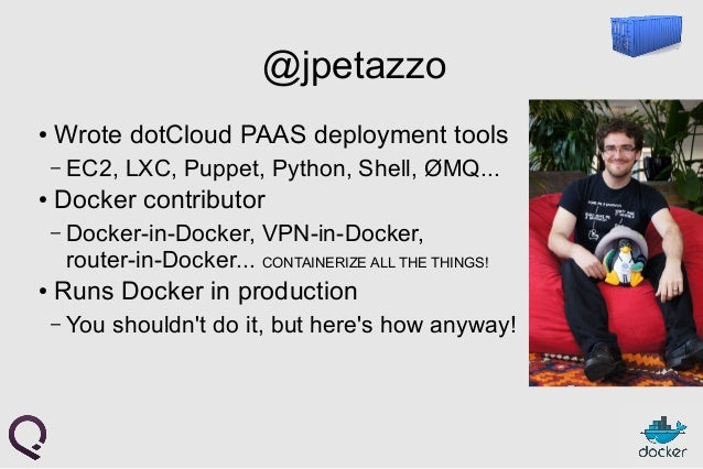Docker Introduction + what is new in 0.9  Slide 3