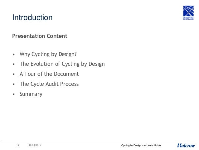 ‹#› 26/03/2014 Cycling by Design – A User's Guide Why Cycling by Design?