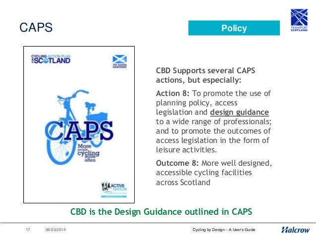 26/03/201418 Cycling by Design – A User's Guide Road Safety •Cyclists recognised as having less protection if an accident ...