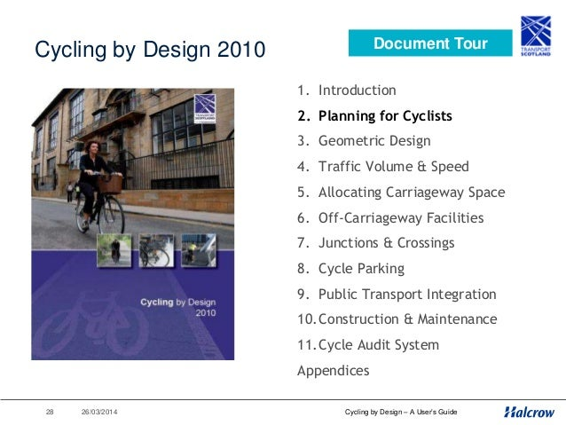 26/03/201429 Overview Workshop • Cyclists' Needs & Trip Purposes • Core Design Principles • Hierarchy of Measures Review •...