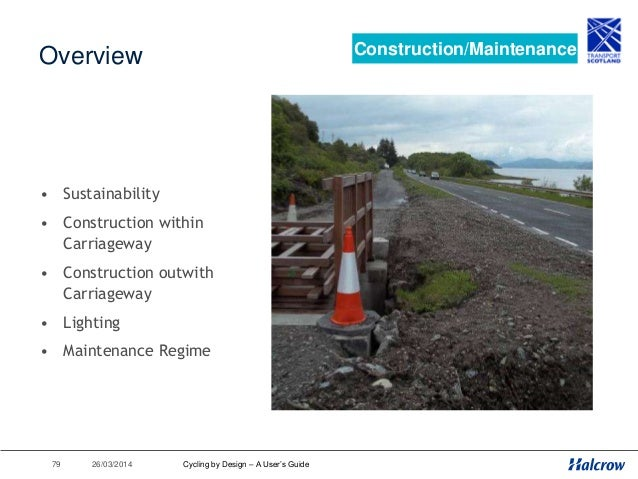 26/03/201480 Cycleway Construction/Maintenance Fall=2.5% Surface Course Binder Course Subbase 300x100mm Class ST 1 concret...
