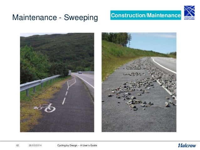 26/03/201483 Maintenance - Cutting Construction/Maintenance Cycling by Design – A User's Guide