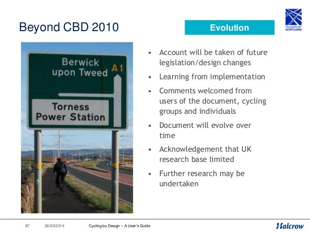 ‹#› 26/03/2014 Summary Cycling by Design – A User's Guide