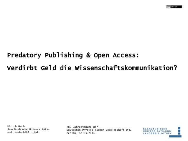 78. Jahrestagung der Deutschen Physikalischen Gesellschaft DPG Berlin, 18.03.2014 Ulrich Herb Saarländische Universitäts- ...
