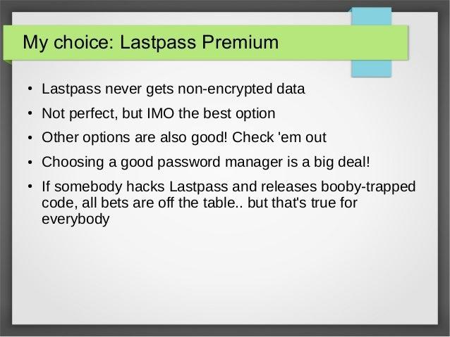 Secure Password Management, Informal, @WalmartLabs