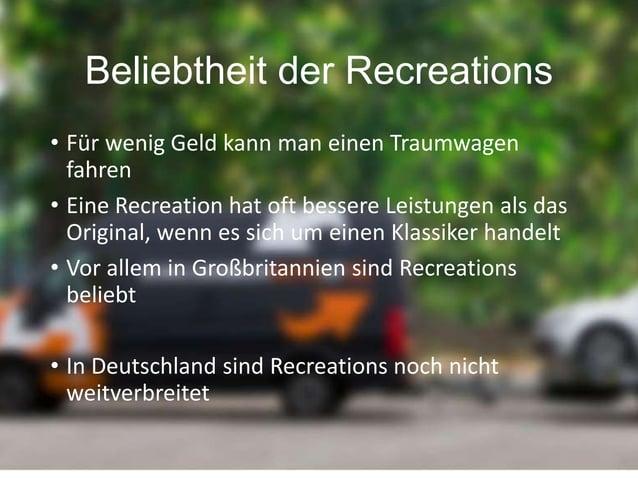 Auch Bugatti und Lamborghini sind als Recreation beliebt