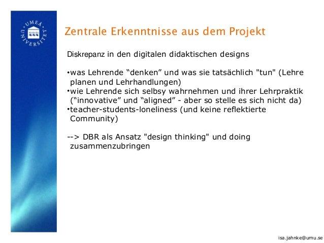 """Zentrale Erkenntnisse aus dem Projekt Diskrepanz in den digitalen didaktischen designs •was Lehrende """"denken"""" und was sie ..."""