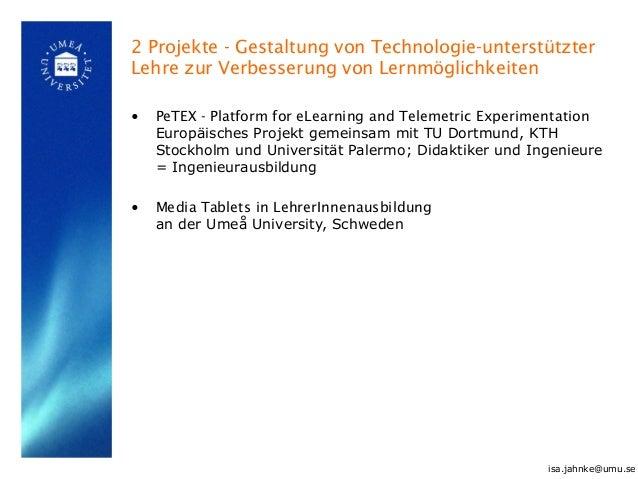 2 Projekte - Gestaltung von Technologie-unterstützter Lehre zur Verbesserung von Lernmöglichkeiten • PeTEX - Platform for ...