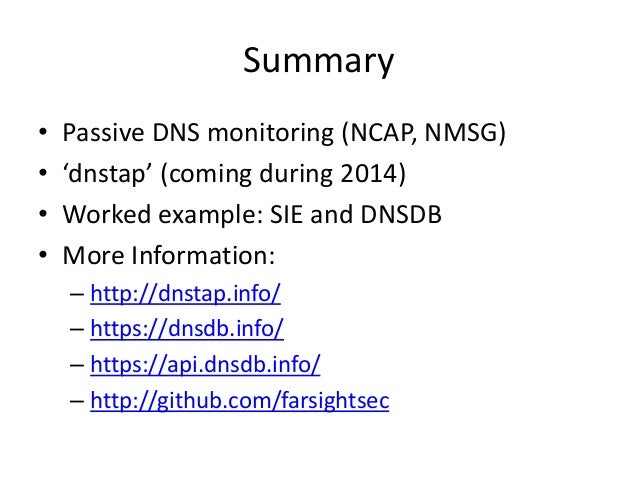 Passive DNS Collection -- the 'dnstap' approach, by Paul