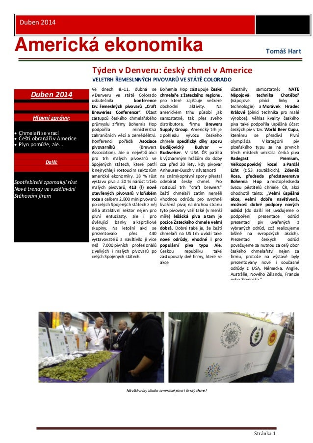 - Ú Stránka 1 Duben 2014 Duben 2014 Hlavní zprávy:  Chmelaři se vrací  Čeští obranáři v Americe  Plyn pomůže, ale... Da...