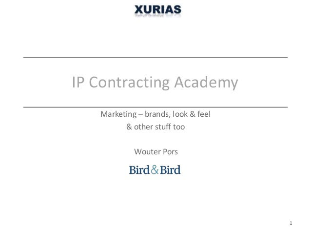 IP Contracting Academy Wouter Pors Marketing – brands, look & feel & other stuff too 1