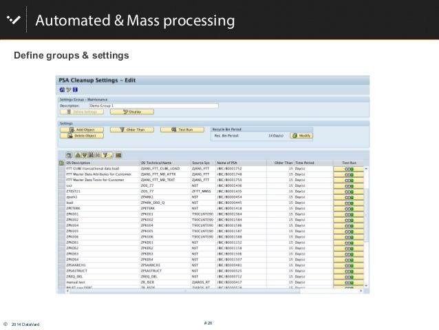 © 2014 DataVard # 26 Automated & Mass processing Define groups & settings