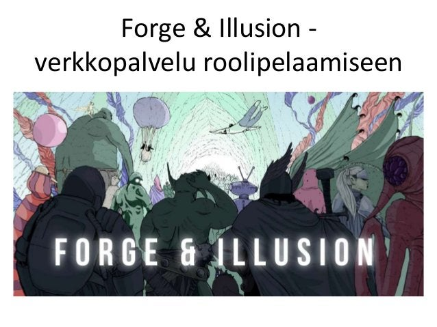 Forge & Illusion - verkkopalvelu roolipelaamiseen