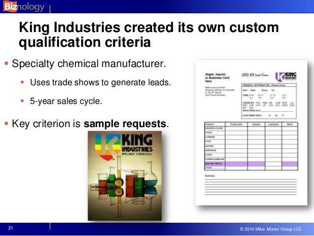 © 2013 Mike Moran Group LLC © 2014 Mike Moran Group LLC King Industries created its own custom qualification criteria  Sp...
