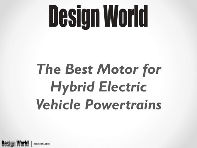 The Best Motor for Hybrid Electric Vehicle Powertrains