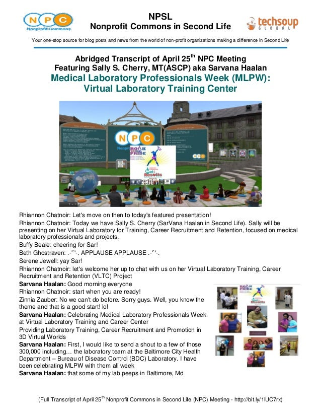 (Full Transcript of April 25th Nonprofit Commons in Second Life (NPC) Meeting - http://bit.ly/1lUC7rx) NPSL Nonprofit Comm...