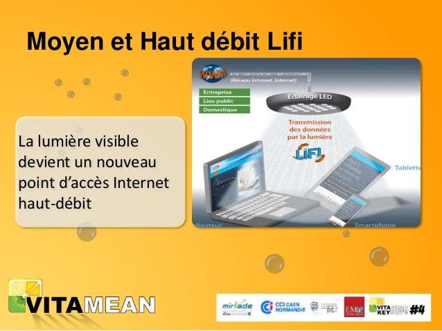 La bonne nouvelle… Une société experte en technologie LiFi est présente à Caen : www.luciom.com