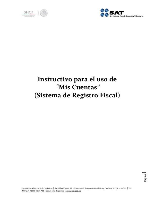 Servicio de Administración Tributaria │ Av. Hidalgo, núm. 77, col. Guerrero, delegación Cuauhtémoc, México, D. F., c. p. 0...