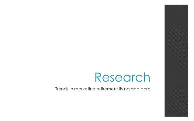 Marketing Retirement Homes: What do Seniors Really Want