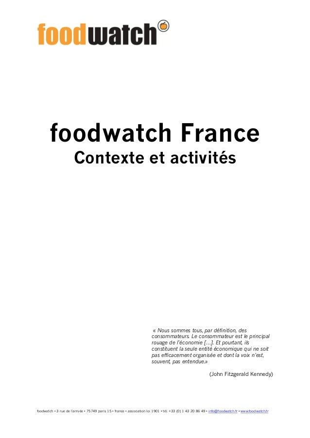 foodwatch • 3 rue de l'arrivée • 75749 paris 15 • france • association loi 1901 • tél. +33 (0) 1 43 20 86 49 • info@foodwa...