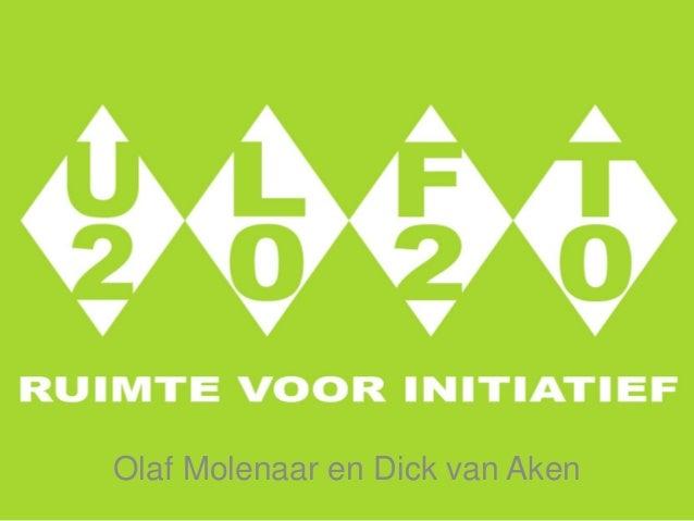 Olaf Molenaar en Dick van Aken