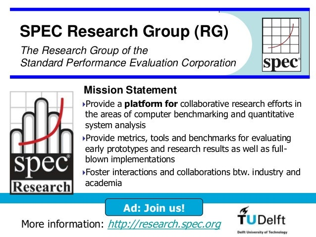 Provide a platform for collaborative research efforts in the areas of computer benchmarking and quantitative system analy...