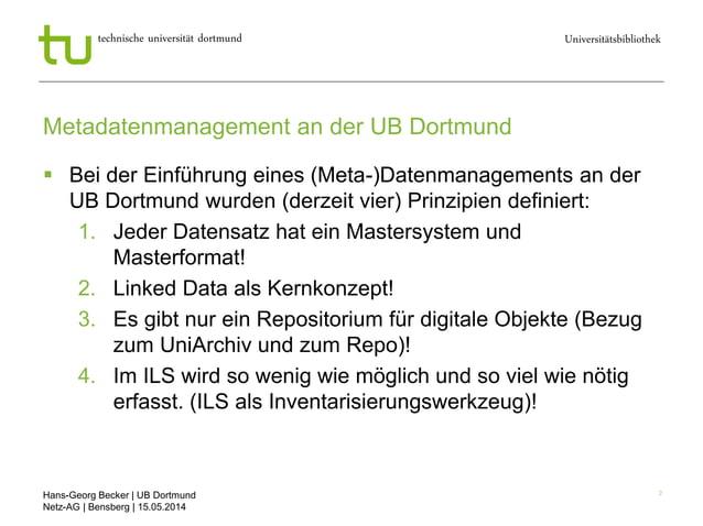 Hans-Georg Becker   UB Dortmund Netz-AG   Bensberg   15.05.2014 Universitätsbibliothektechnische universität dortmund 2 Me...
