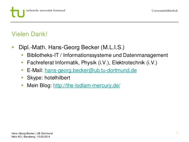 Hans-Georg Becker   UB Dortmund Netz-AG   Bensberg   15.05.2014 Universitätsbibliothektechnische universität dortmund 14 V...