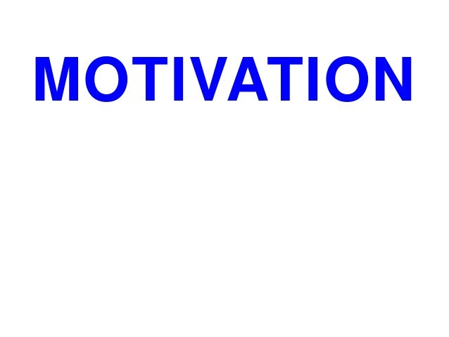 MOTIVATION VS