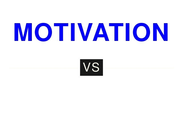MOTIVATION INSPIRATIO VS