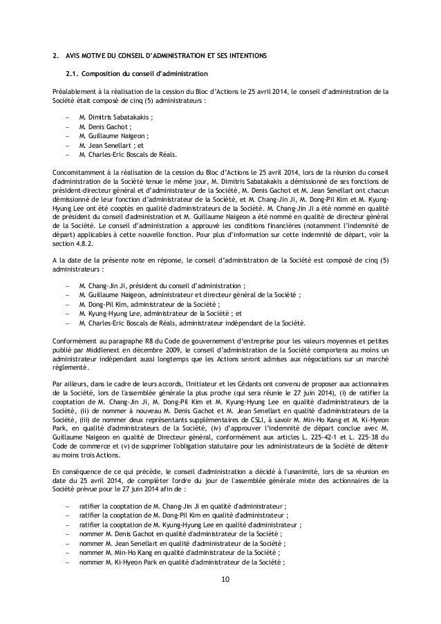 10 2. AVIS MOTIVE DU CONSEIL D'ADMINISTRATION ET SES INTENTIONS 2.1. Composition du conseil d'administration Préalablement...