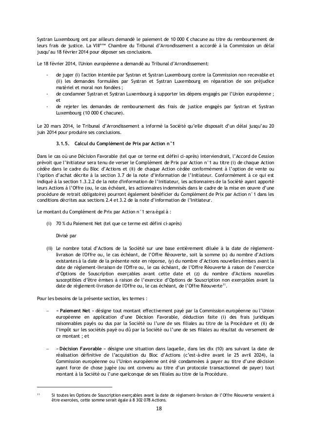 18 Systran Luxembourg ont par ailleurs demandé le paiement de 10 000 € chacune au titre du remboursement de leurs frais de...