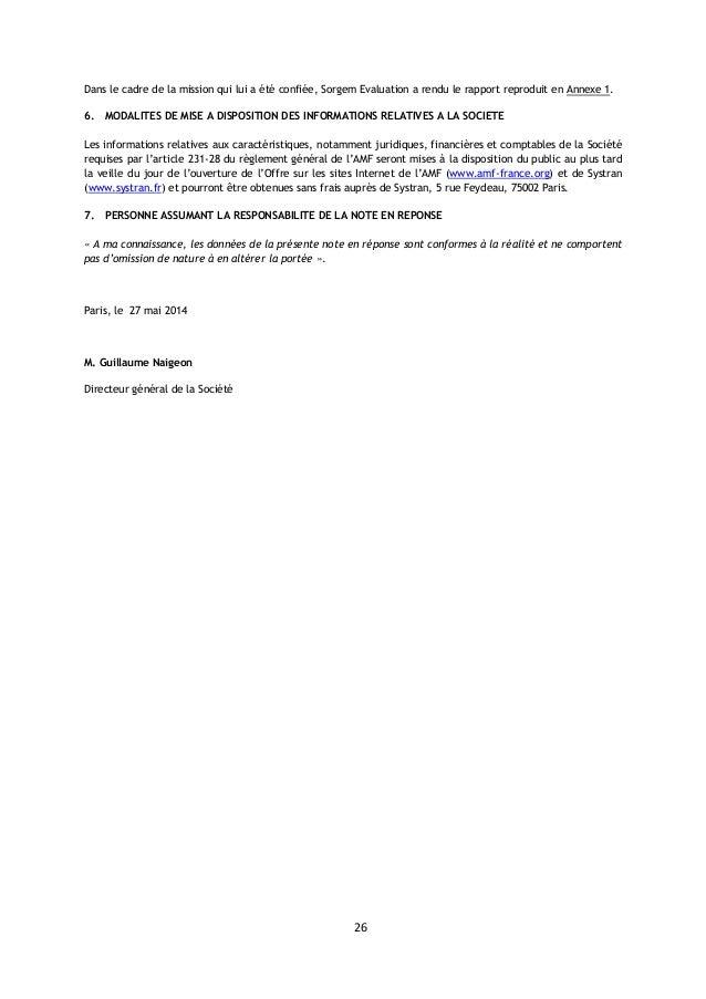 26 Dans le cadre de la mission qui lui a été confiée, Sorgem Evaluation a rendu le rapport reproduit en Annexe 1. 6. MODAL...