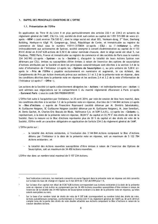 4 1. RAPPEL DES PRINCIPALES CONDITIONS DE L'OFFRE 1.1. Présentation de l'Offre En application du Titre III du Livre II et ...