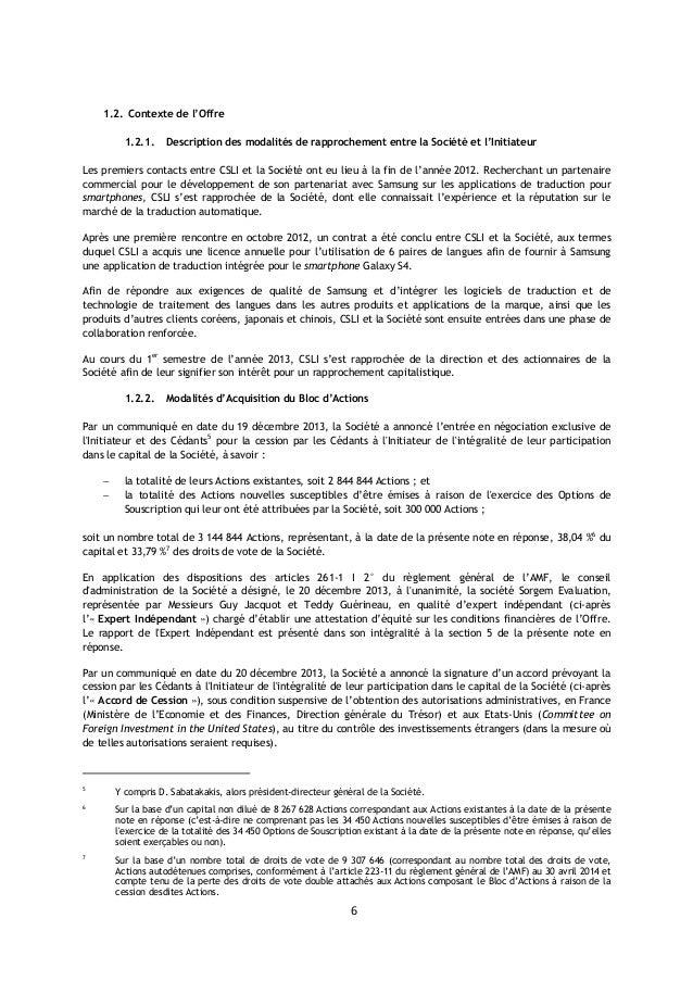 6 1.2. Contexte de l'Offre 1.2.1. Description des modalités de rapprochement entre la Société et l'Initiateur Les premiers...