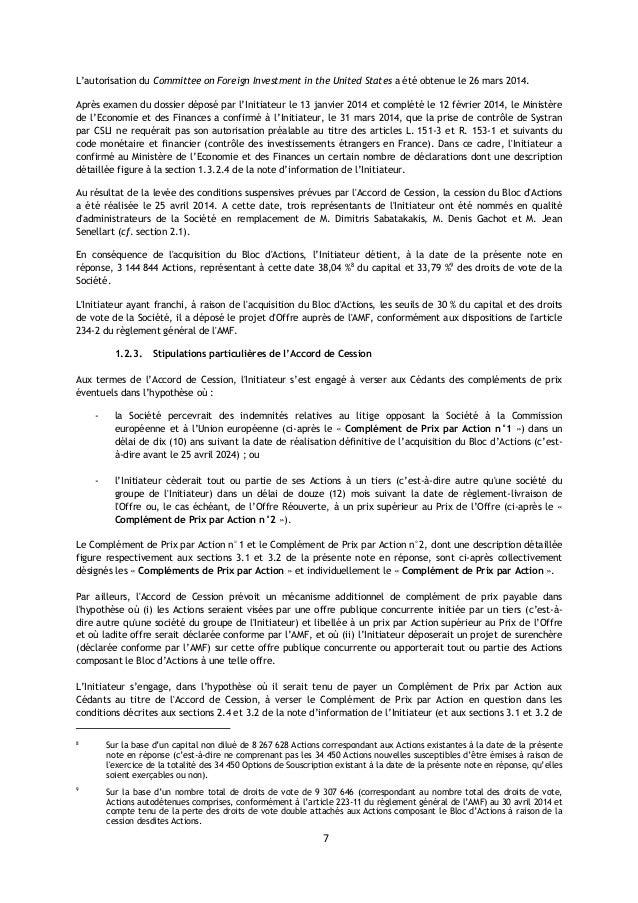 7 L'autorisation du Committee on Foreign Investment in the United States a été obtenue le 26 mars 2014. Après examen du do...