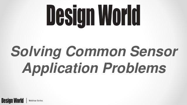 Solving Common Sensor Application Problems