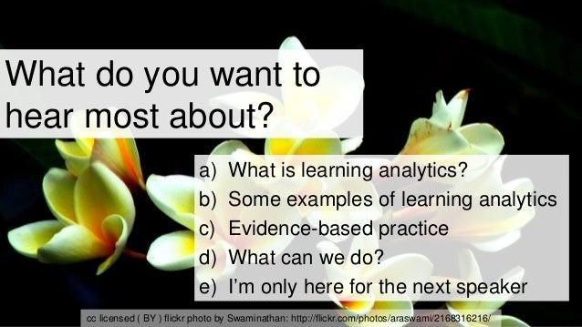 Learning analytics and evidence-based teaching and learning Slide 2
