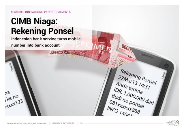 FEATURED INNOVATIONS: PERFECT PAYMENTS CIMB Niaga: Rekening Ponsel Indonesian bank service turns mobile number into bank a...