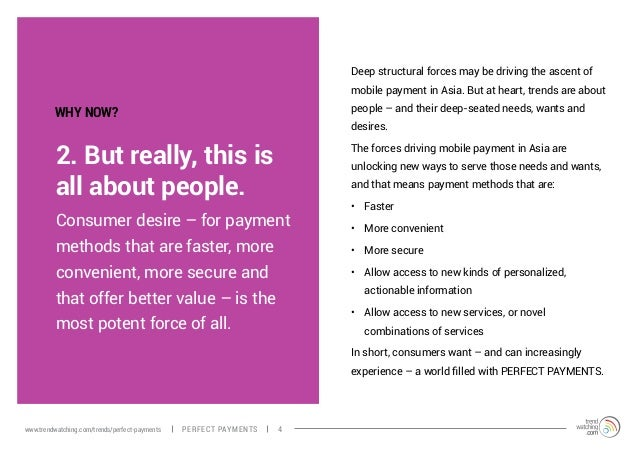 2. But really, this is all about people. Consumer desire – for payment methods that are faster, more convenient, more secu...