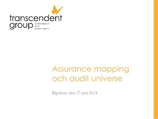 Assurance mapping och audit universe Rigoletto den 17 juni 2014