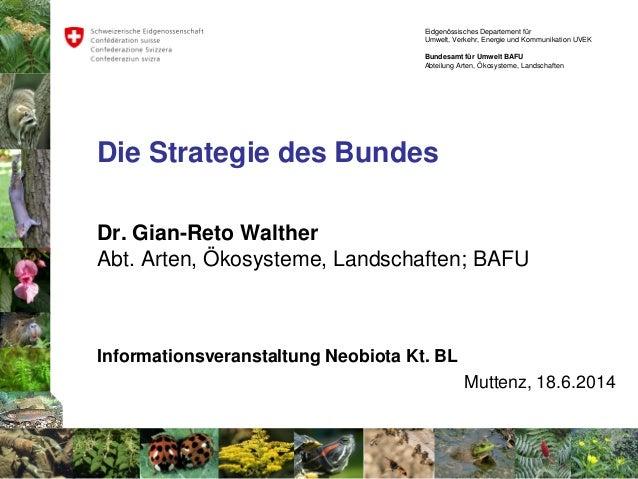 Eidgenössisches Departement für Umwelt, Verkehr, Energie und Kommunikation UVEK Bundesamt für Umwelt BAFU Abteilung Arten,...